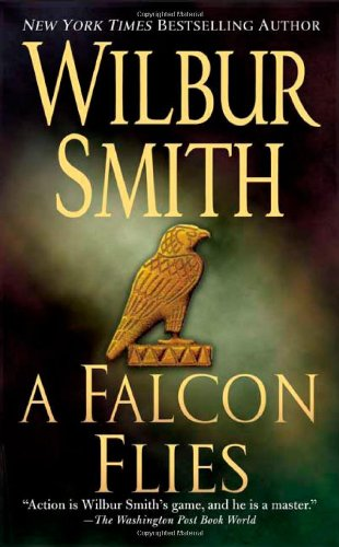 Book cover of A Falcon Flies (Flight of the Falcon)