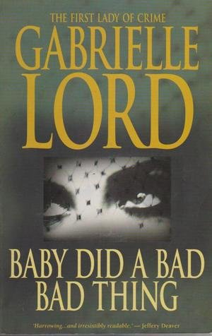 Book Cover of Baby Did a Bad Bad Thing