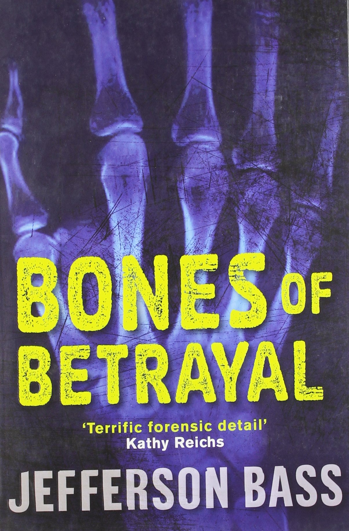 Book cover of Bones Of Betrayal