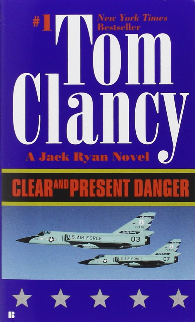 Book cover of Clear and Present Danger