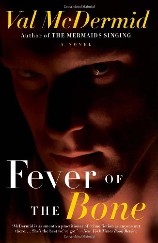 Book cover of Fever of the Bone