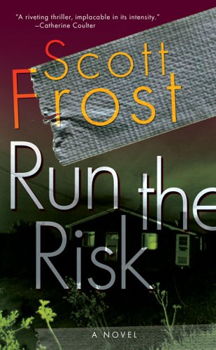 Book cover of Run the Risk