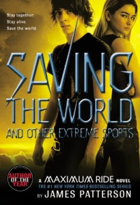 Book cover of Saving the World and Other Extreme Sports