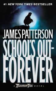 Book cover of School's Out Forever