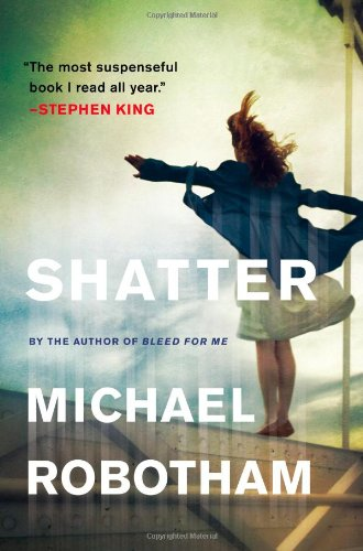 Book cover of Shatter (The Sleep of Reason)
