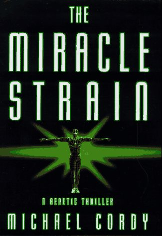 Book cover of The Miracle Strain
