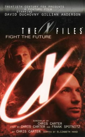 Book cover of The X Files - Fight The Future