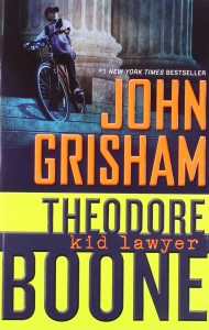 Book cover of Theodore Boone: Kid Lawyer