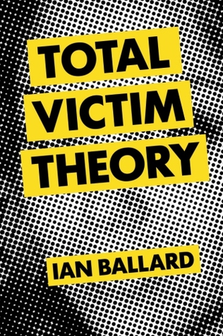 Book cover of Total Victim Theory